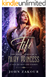 Fifi the Adventures of a Fairy Princess: A Tale of Men and Pigmen