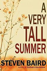 A Very Tall Summer: A Novel Kindle Edition