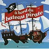 À bord du bateau pirate