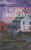 Plain Sanctuary: A Suspenseful Romance of Danger and Faith (Love Inspired Suspense)