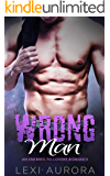 Wrong Man: An Enemies-to-Lovers Romance