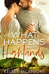 What Happens in the Highlands Kindle Edition