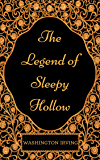 The Legend of Sleepy Hollow: By Washington Irving - Illustrated