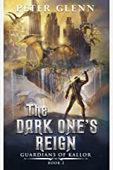 The Dark One's Reign (Guardians of Kallor Book 2) Kindle Edition