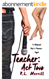 Teacher: Act Two (A Hollywood Rock n' Romance Trilogy Book 2) (English Edition)