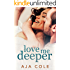Love Me Deeper (Unbreakable Book 1)