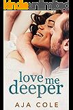 Love Me Deeper (Unbreakable Book 1)