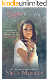 Fight For You (Daughter Of Helaman Book 2)
