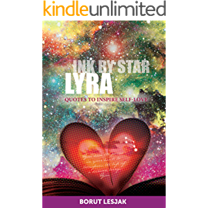 Lyra: Quotes to Inspire Self-Love (Ink by Star Book 5)