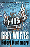 Henderson's Boys: Grey Wolves: Book 4
