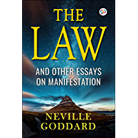 The Law: And Other Essays on Manifestation (English Edition)