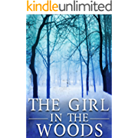 The Girl in the Woods (A Carolina Caccia Mystery Book 3)