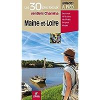 Maine et Loire les 30 plus beaux Sentiers