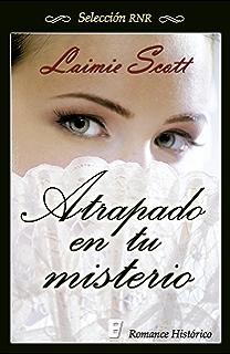 Atrapado en tu misterio (Spanish Edition)