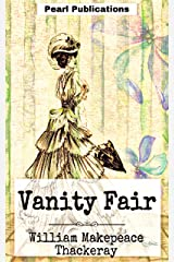 Vanity Fair: Annotated Kindle Edition