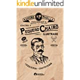 Pequeño chairo ilustrado (Spanish Edition)