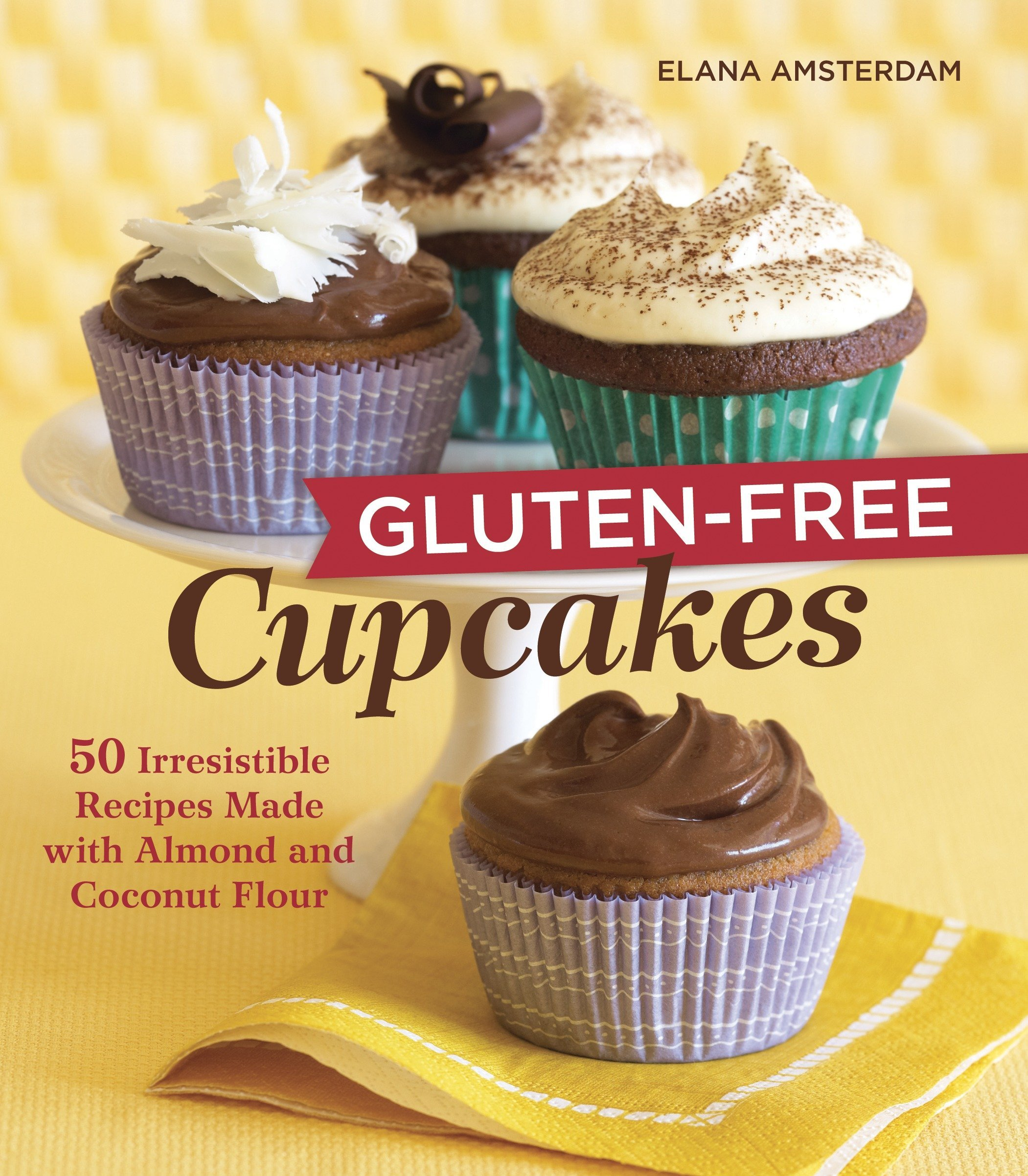 Gluten Free Cupcakes 50 Irresistible Recipes Made With