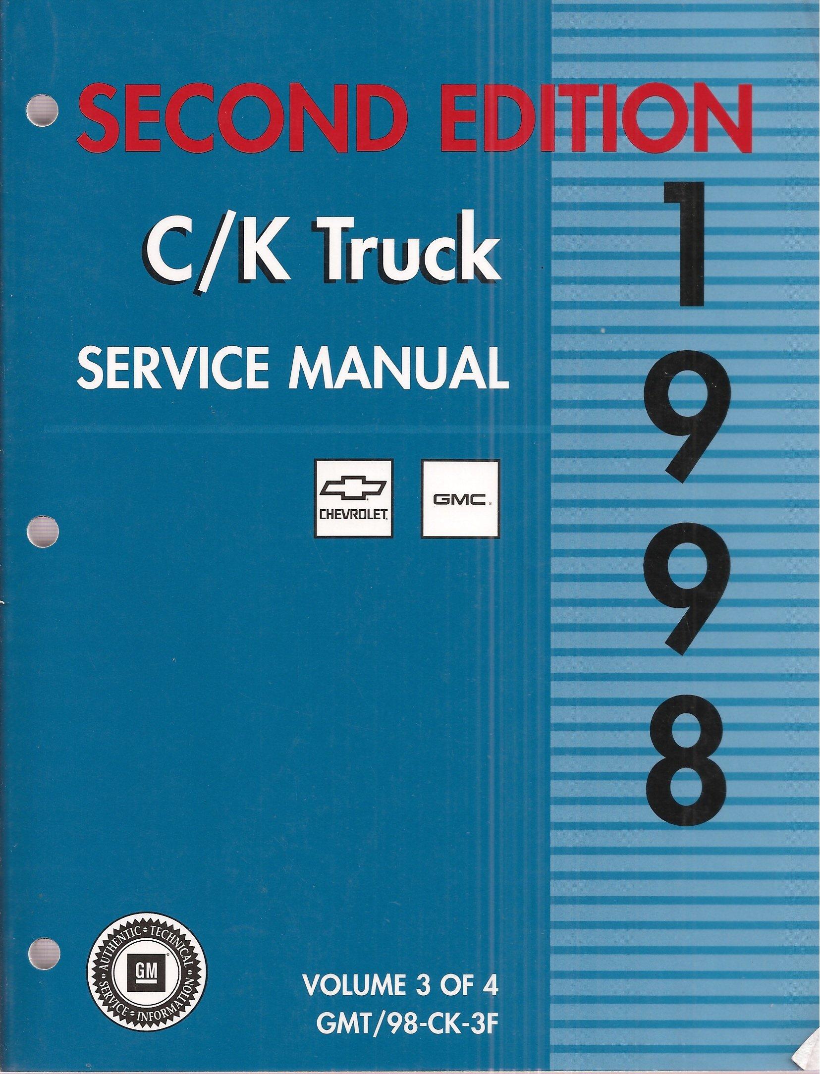 1998 Chevrolet and GMC C/K Truck Service Manual, Second Edition, Volume 3:  Unknown: Amazon.com: Books