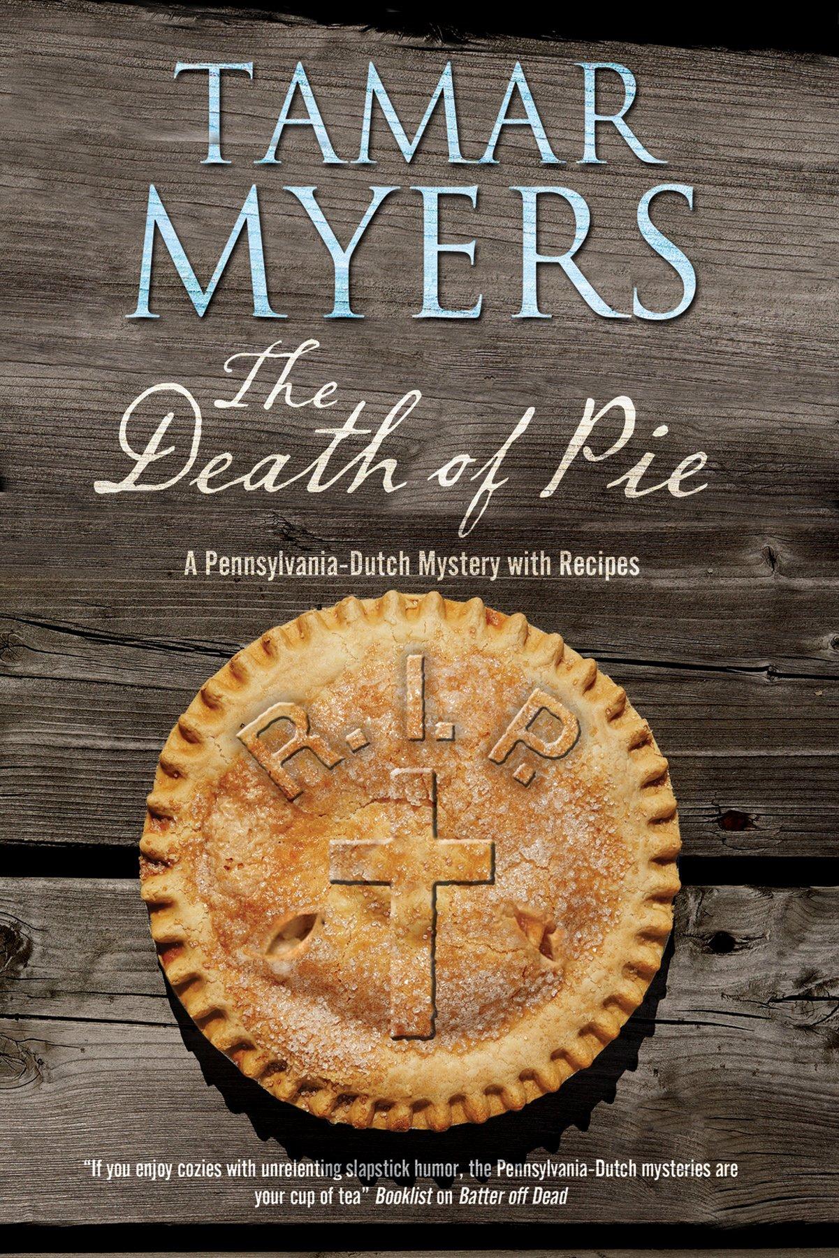 Death of Pie, The: A Pennsylvania Dutch mystery pdf epub