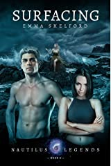 Surfacing (Nautilus Legends Book 3) Kindle Edition