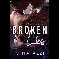 Broken Lies: An Angsty Hollywood Romance (Second Chance Chicago Series Book 1)