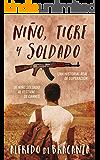 NIÑO, TIGRE y SOLDADO: una historia real de superación (Acción y aventuras)