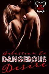 Dangerous Desire (Onyx Club Series Book 2) Kindle Edition