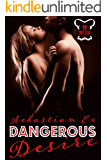 Dangerous Desire (Onyx Club Series Book 2)