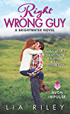 Right Wrong Guy: A Brightwater Novel