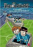 Los Futbolísimos. El misterio de la lluvia de meteoritos: 9
