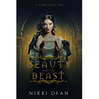 Beauty and the Beast: Book 1 of the Frisky Fairy Tales (English Edition)