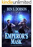The Emperor's Mask (Magebreakers Book 2)