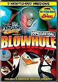 Penguins of Madagascar: Operation Blowhole