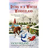 Dying in a Winter Wonderland (A Year-Round Christmas Mystery)