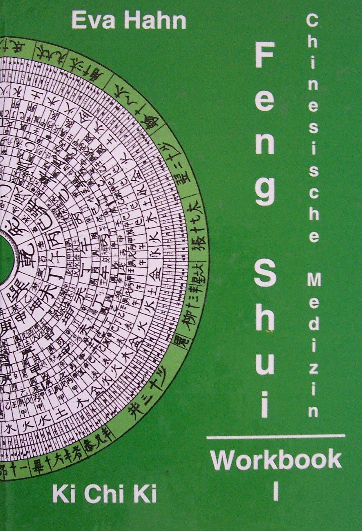 Feng Shui - Chinesische Medizin: Workbook 1