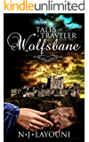 Wolfsbane: Tales of a Traveler: Book Two: Wolfsbane (Time Travel Series) (English Edition)