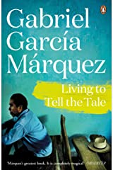 Living to Tell the Tale (Marquez 2014) Kindle Edition