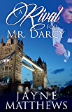 A Rival for Mr. Darcy