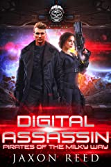 Digital Assassin (Pirates of the Milky Way Book 1) Kindle Edition