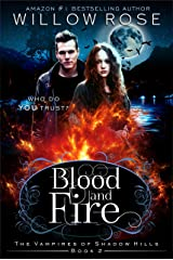 Blood and Fire (The Vampires of Shadow Hills Book 2) Kindle Edition