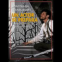 Un actor se prepara (Otros títulos nº 39) (Spanish Edition)