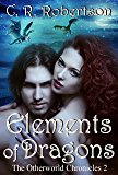 Elements of Dragons (The Otherworld Chronicles Book 2)