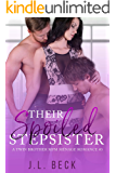 Their Spoiled Stepsister (A Twin Brothers MFM Menage Romance #3)