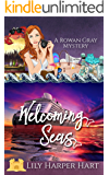 Welcoming Seas (A Rowan Gray Mystery Book 1) (English Edition)