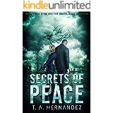 Secrets of PEACE: A Dystopian Thriller Novel