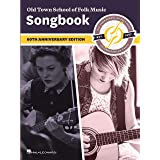 Old Town School of Folk Music Songbook: 60th Anniversary Edition