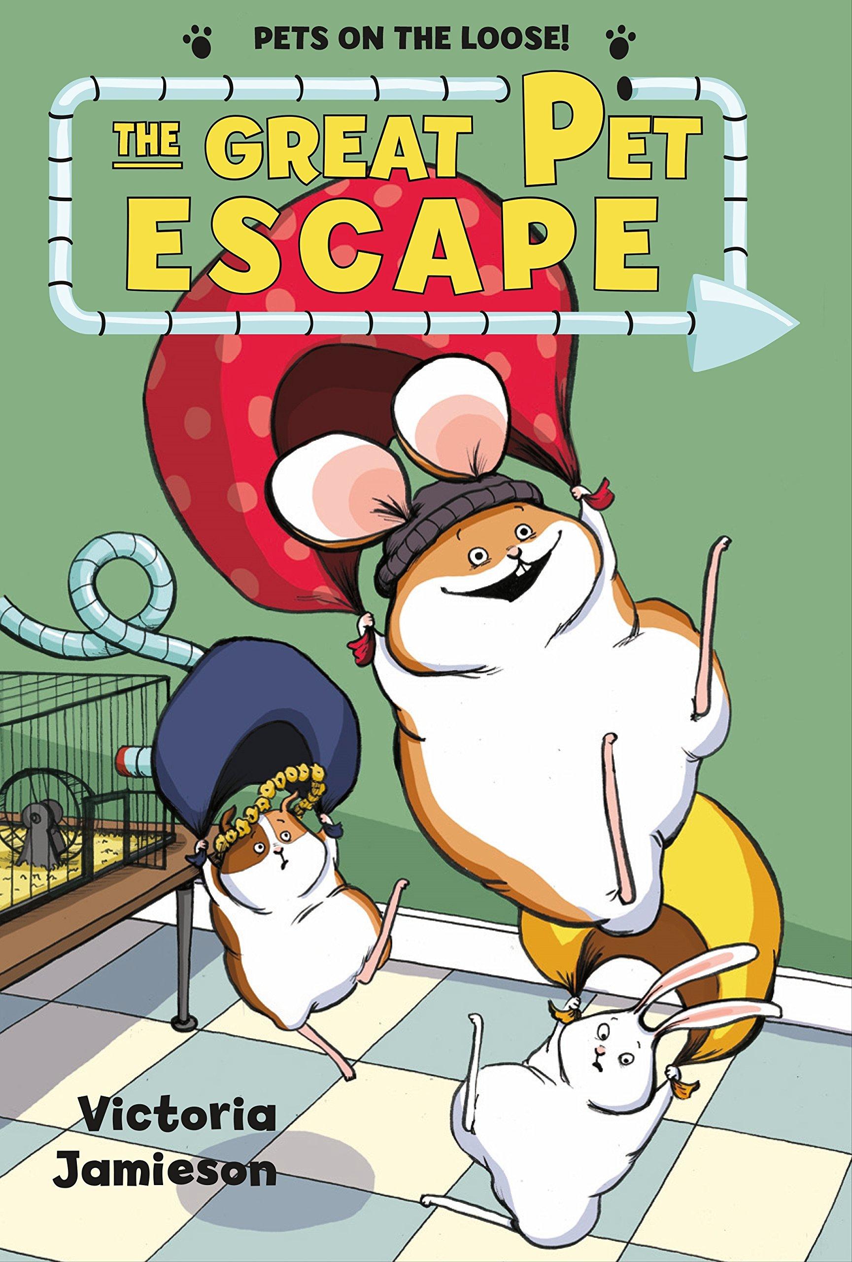 The Great Pet Escape (Pets on the Loose!): Jamieson, Victoria, Jamieson,  Victoria: 9781627791069: Amazon.com: Books