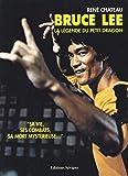 Bruce Lee : La légende du Petit Dragon