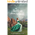 His Stubborn Sweet Bride: A Christian Historical Romance Novel