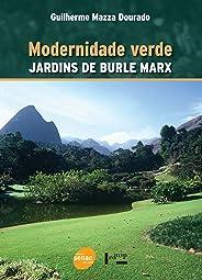 Modernidade verde: Jardins de Burle Marx